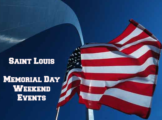 st louis memorial day weekend events stl mommy. Black Bedroom Furniture Sets. Home Design Ideas