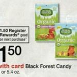 Walgreens – Black Forest Gummy Candy Moneymaker