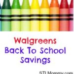 Walgreens Back To School Deals July 10th – 16th