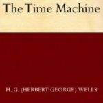 Free H.G. Wells' The Time Machine eBook