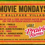 Ballpark Village Free Movie Monday Schedule 2017