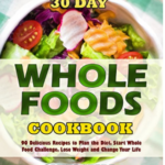 FREE – 30 Day Whole Foods eCookbook