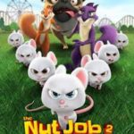 The Nut Job 2: Nutty By Nature FREE Advance Screening Ticket Givaway