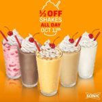 Sonic – 1/2 Price Shakes All Day October 11th