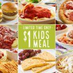 Olive Garden – $1 Kids Meals