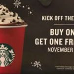 Starbucks – Buy ONE Get ONE FREE Drinks November 9th – 13th