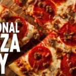National Pizza Day Freebies & Deals #NationalPizzaDay
