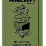 Minecraft: The Survivors' Book of Secrets: An Official Mojang Book $6.86 (Retail $9.99)