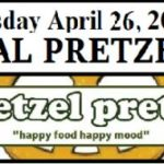 Pretzel Pretzel – FREE Soft Pretzel Thursday April 26th