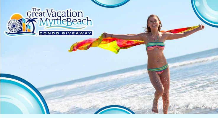 The Great Vacation Myrtle Beach Oceanfront Condo Giveaway or Win